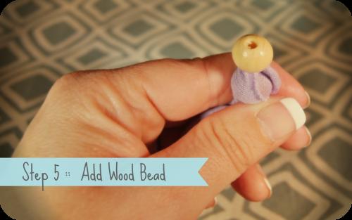 Step 5 Put Wood bead on top - Copy